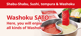 Washoku SATO Here, you will enjoy all kinds of Washoku